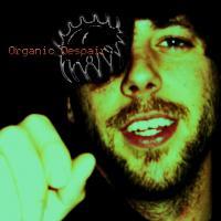 Organic despair