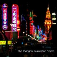 The Shanghai Restoration Project Special Edition