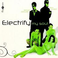 Electrify my soul