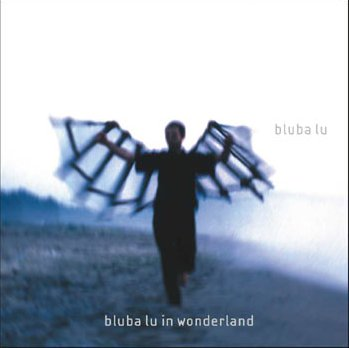 Bluba Lu In Wonderland