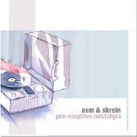Pre-emptive nostalgia EP (Feat. Skrein)