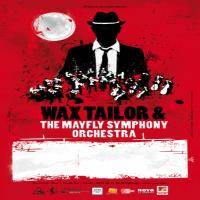Wax Tailor & The Mayfly symphony orchestra