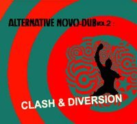 Vol 2 : Clash & Diversion