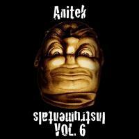 Anitek instrumentals Vol. 6