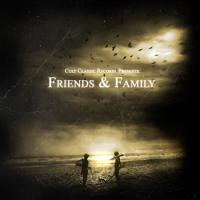 Cult classic records - Friends & Family