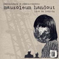 Mausoleum handout [live in leipzig]