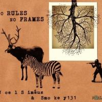 No Rules No Frames