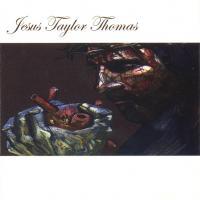 Jesus Taylor Thomas
