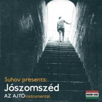 Suhov Presents : Jószomszéd Instrumental