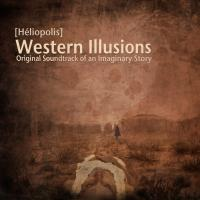 Western Illusions - Original Soundtrack of an Imaginary Story