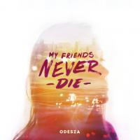 My Friends never Die EP