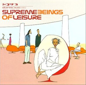 Supreme Beings Of Leisure