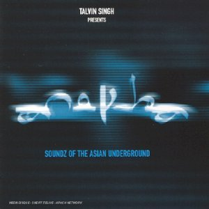Anokha - Soundz of The Asian Underground