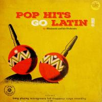 Pop Hits Go Latin !