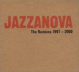 The Remixes 1997 - 2000