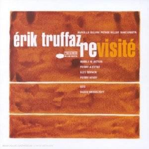 Eric Truffaz Revisité
