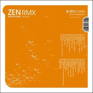 Zen RMX - A Ninja Tune Remix Retrospective
