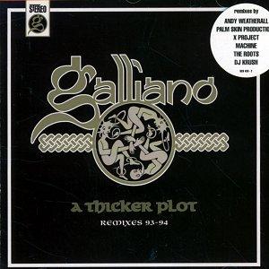 A Thicker Plot (Remixes 93-94)