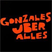 Gonzales uber alles