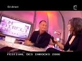 Vid�o concert : Festival des Inrocks 2006